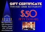 Thanasi's Gift Certificates Available